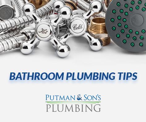 Putman-&-Sons-Plumbing-Bathroom-Plumbing-Tips-Rochester-Michigan