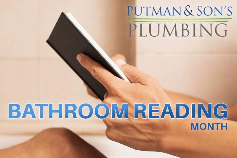 Putman and Son's Plumbing National Bathroom Reading Month